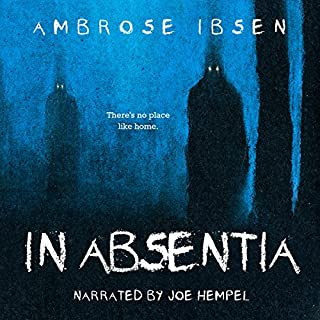 In Absentia     Black Acres, Book 1              By:                                                                                                                                 Ambrose Ibsen                               Narrated by:                                                                                                                                 Joe Hempel                      Length: 2 hrs and 25 mins     142 ratings     Overall 4.3