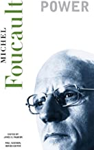 Power (The Essential Works of Foucault, 1954-1984, Vol. 3)