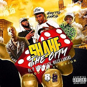 Shake the City (feat. P.Rico, Slick & Billy Lanski)