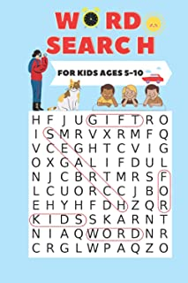 WORD SEARCH FOR KIDS AGES 5-10: Practice exercise for children, Containing 100 words, Develops dictation skills for childr...