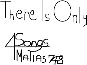 There Is Only 4 Songs