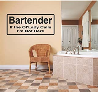 Top Selling Car Window Cars Windows Decals - Prices Reduced : Bartender If The Ol'lady Calls I'm Not Here Humorous Quote Funny Joke Sign Banner Bumper Decor Picture – Size : 6 X 16 Inch