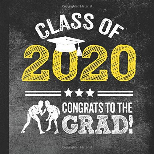 Class of 2020 Congrats to the Grad!: Graduation Party Guestbook To Sign In for Wrestler Athlete