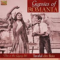 Gypsies of Romania - This Is the Gypsy Life by Taraful Din Baia (2011-05-31)