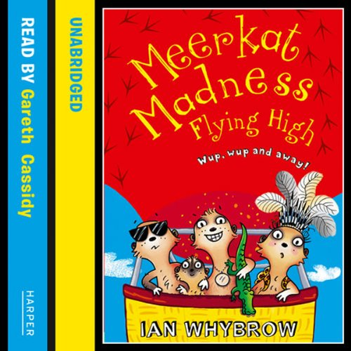 Meerkat Madness: Flying High cover art