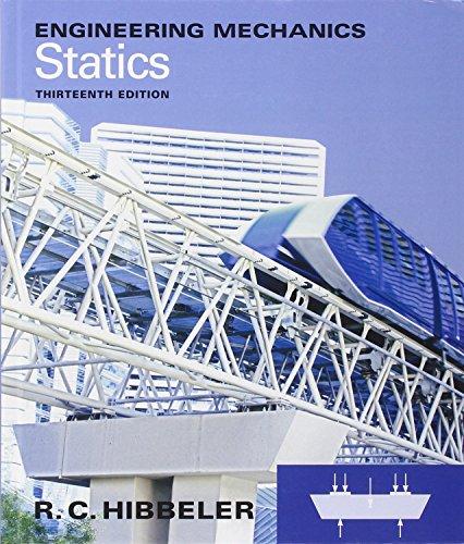 Engineering Mechanics: Statics (13th Edition)