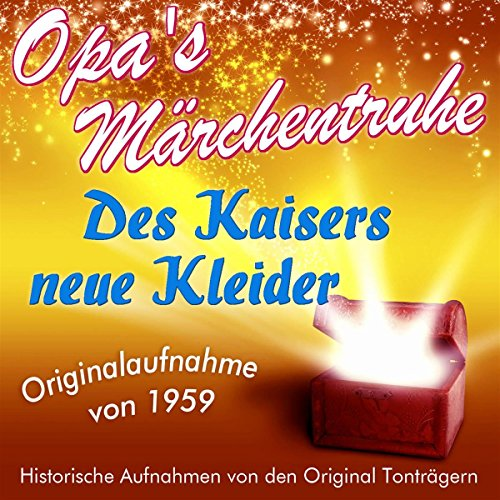 Des Kaisers neue Kleider (Opa's Märchentruhe) audiobook cover art