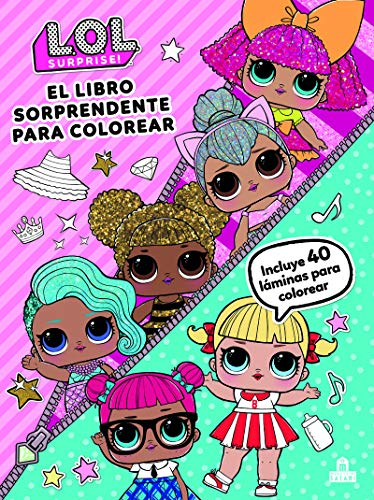 LOL Surprise! El libro sorprendente para colorear (LIBROS MAGAZZINI SALANI)