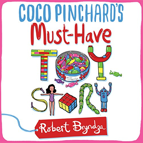 Coco Pinchard's Must-Have Toy Story audiobook cover art