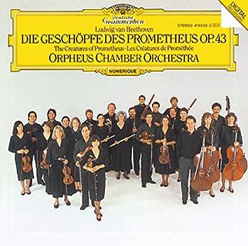 Beethoven: The Creatures Of Prometheus, Op.43