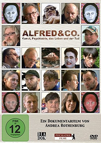 Alfred & Co. - Kunst, Psychiatrie, das Leben und der Tod: Ein Film von Andrea Rothenburg (nur für private Nutzung)