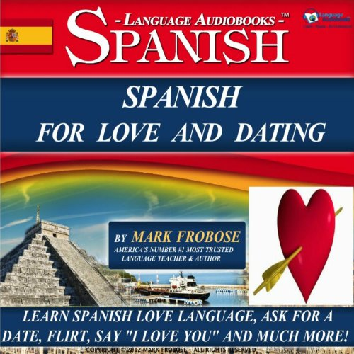 Couverture de Spanish for Love and Dating