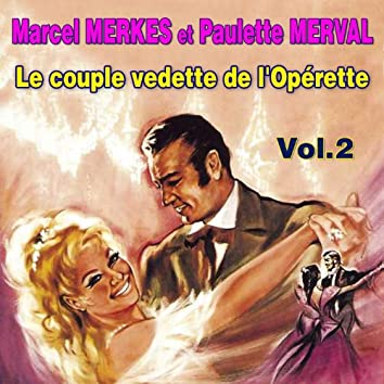 Le couple vedette de l'opérette - Récital Vol. 2