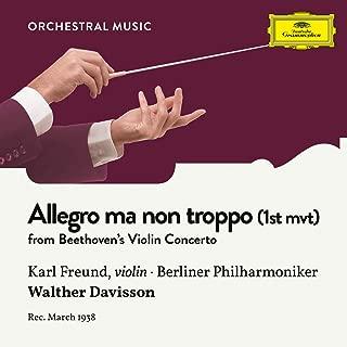 Beethoven: Violin Concerto in D Major, Op. 61: 1. Allegro ma non troppo