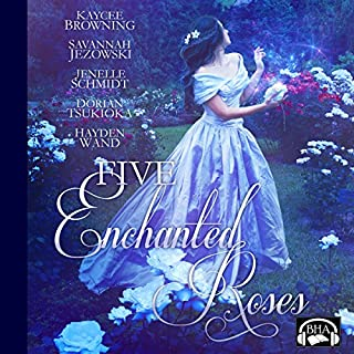 Five Enchanted Roses: A Collection of Beauty and the Beast Stories     Fairy Tale Collection              By:                                                                                                                                 Kaycee Browning,                                                                                        Savannah Jezowski,                                                                                        Jenelle Schmidt,                   and others                          Narrated by:                                                                                                                                 Becky Doughty                      Length: 13 hrs and 43 mins     1 rating     Overall 4.0