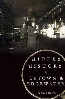 Hidden History of Uptown & Edgewater
