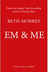 Em & Me: From the Sunday Times bestselling author, the most joyful book of 2022 Kindle Edition