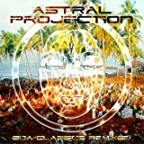 Goa Classics Remixed by Astral Projection (2014-12-09)