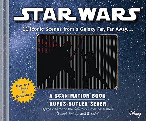 Seder, R: Star Wars: A Scanimation Book: 11 Iconic Scenes from a Galaxy Far, Far Away...