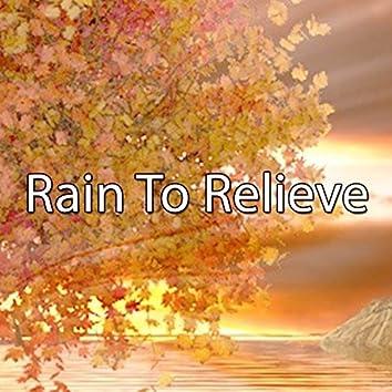 Rain To Relieve