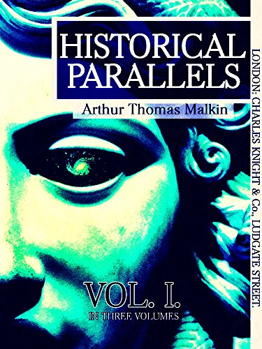 Historical Parallels, vol 1 (of 3) (Historical Parallels Series) (English Edition)
