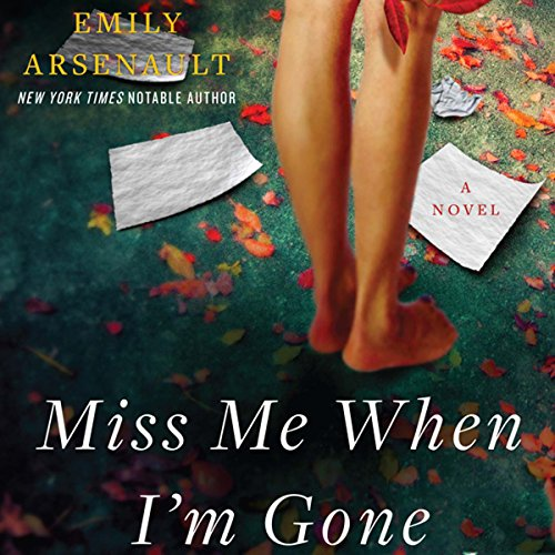 Miss Me When I'm Gone audiobook cover art