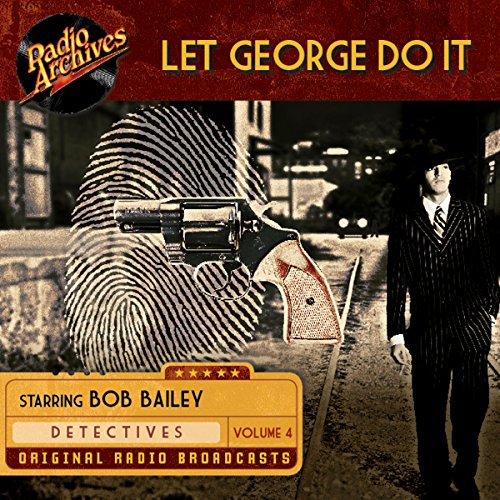 Let George Do It, Volume 4 audiobook cover art