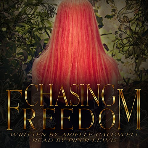 Chasing Freedom audiobook cover art