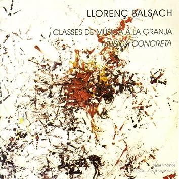 Balsach: Music Lessons on the Farm, Musique Concrète