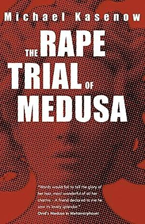 The Rape Trial of Medusa