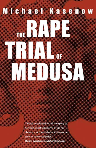 The Rape Trial of Medusa