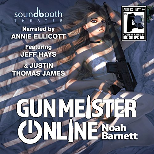 Gun Meister Online: Adult and Uncensored                   By:                                                                                                                                 Noah Barnett                               Narrated by:                                                                                                                                 Annie Ellicott,                                                                                        Justin Thomas James,                                                                                        Jeff Hays                      Length: 14 hrs and 13 mins     58 ratings     Overall 4.5