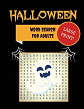 Large Print Halloween Word Search For Adults: 30+ Spooky Puzzles - Extra-Large, For Adults & Seniors - With Scary Pictures...