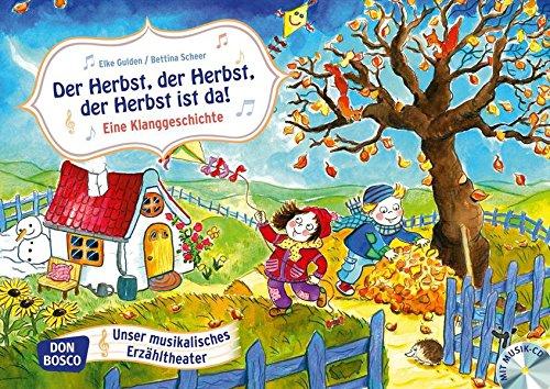 Der Herbst, der Herbst, der Herbst ist da! - Eine Klanggeschichte. Bildkarten für unser Erzähltheater. Entdecken....