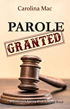 Parole (The Blackmore Agency Book 23)
