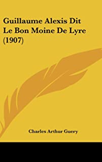 Guillaume Alexis Dit Le Bon Moine de Lyre (1907)