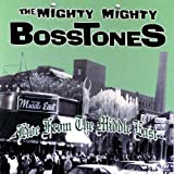 Songtexte von The Mighty Mighty Bosstones - Live From the Middle East