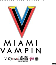 Miami Vampin [Explicit]