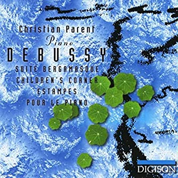Debussy: Suite bergamasque, Children's corner, Estampes, Pour le piano