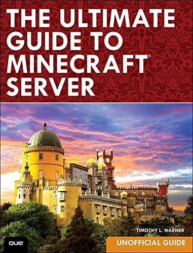 Ultimate Guide to Minecraft Server, The