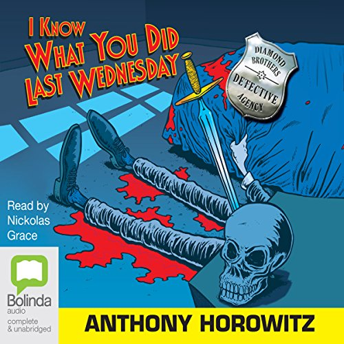 I Know What You Did Last Wednesday                   De :                                                                                                                                 Anthony Horowitz                               Lu par :                                                                                                                                 Nickolas Grace                      Durée : 1 h et 37 min     Pas de notations     Global 0,0