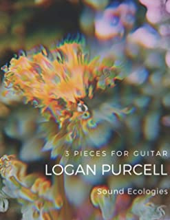 Logan Purcell: 3 Pieces for Guitar