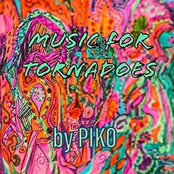 Music for Tornadoes