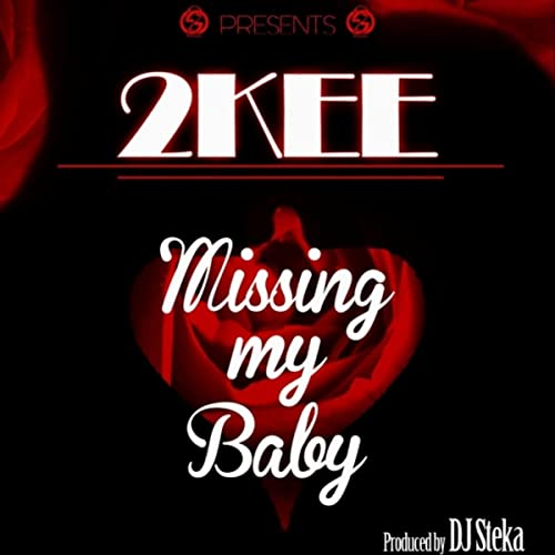 Missing My Baby By 2kee On Amazon Music Amazon Com