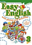 Easy english with games and activites. Per la Scuola elementare. Con CD Audio (Vol. 3): Volume 3 + audio CD