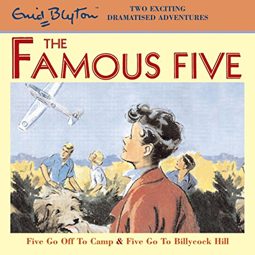 Famous Five: 'Five Go Off to Camp' & 'Five Go to Billycock Hill' cover art