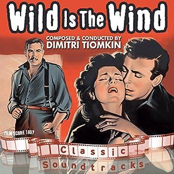 Wild Is The Wind (Film Score 1957)