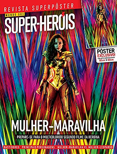 Superpôster Mundo dos Super-Heróis - Mulher Maravilha: Revista Superpôster