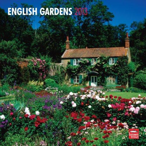 English Gardens 2013 - Englische Gärten - Original BrownTrout-Kalender