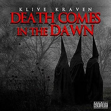 Death Comes in the Dawn